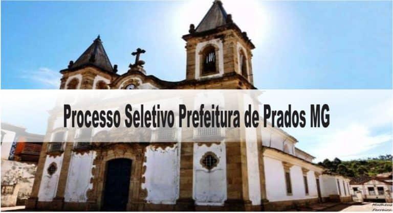 Processo Seletivo Prefeitura de Prados MG: Inscrições abertas