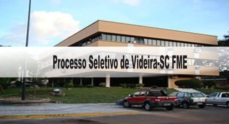 Processo Seletivo Prefeitura de Videira-SC FME: Inscrições abertas para Professor e A.S.G!