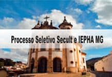 Processo Seletivo Secult e IEPHA MG