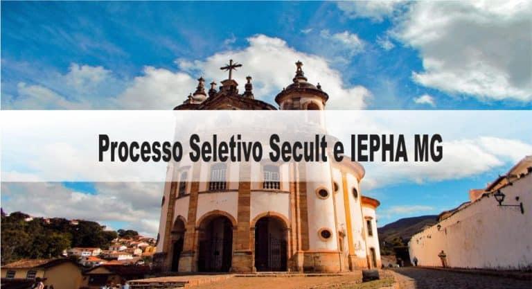 Processo Seletivo Secult e IEPHA MG: Inscrições encerradas