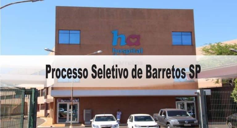 Processo Seletivo de Barretos SP: Inscrições abertas com 44 vagas
