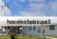 Processo seletivo Prefeitura de Chapadão do Lageado SC