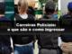 Carreiras Policiais: o que são e como ingressar