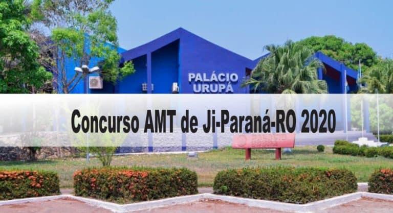 Concurso AMT de Ji-Paraná-RO 2020