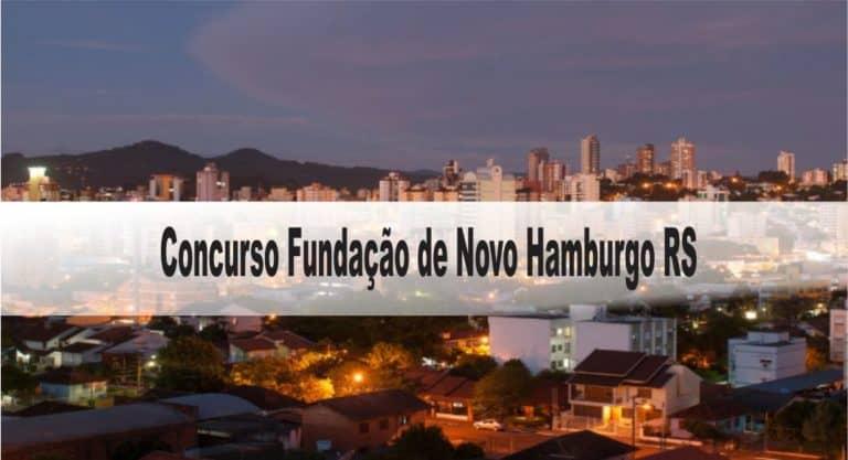 Concurso Fundação de Novo Hamburgo RS: Inscrições abertas