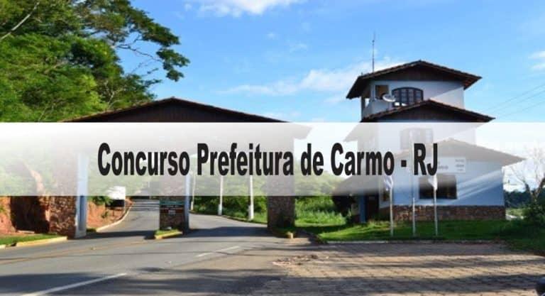 Concurso Prefeitura de Carmo (RJ): Provas dia 28/03/2021