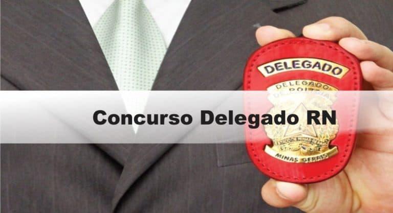 Concurso Policia Civil RN com 301 vagas: Provas previstas para dia 07/03/21