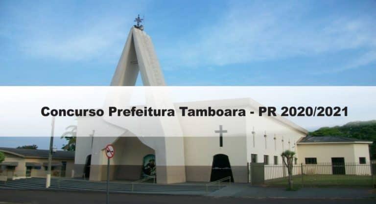 Concurso Prefeitura Tamboara-PR 2020/2021: Inscrições encerradas