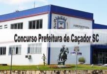Concurso Prefeitura de Caçador SC