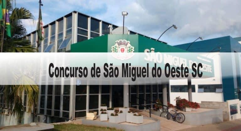 Concurso Prefeitura de São Miguel do Oeste SC: Inscrições abertas!