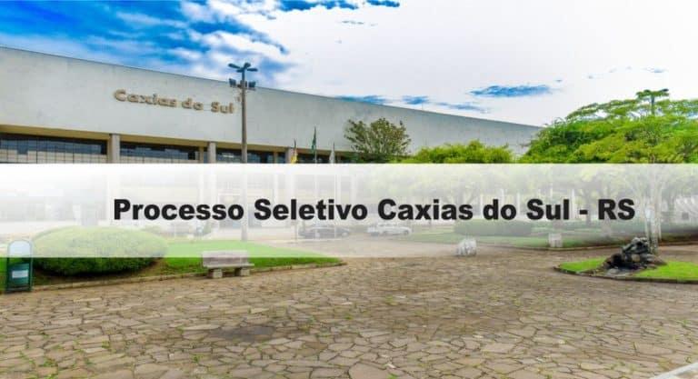 Processo Seletivo Caxias do Sul – RS: Provas dia 21 de fevereiro de 2021