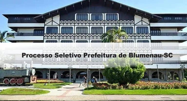 Processo Seletivo Prefeitura de Blumenau-SC