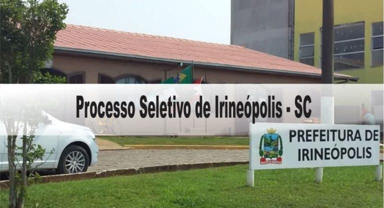 Processo Seletivo Prefeitura de Irineópolis SC: Inscrições abertas