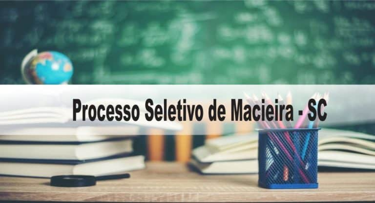 Processo Seletivo Prefeitura de Macieira SC