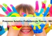 Processo Seletivo Prefeitura de Touros - RN