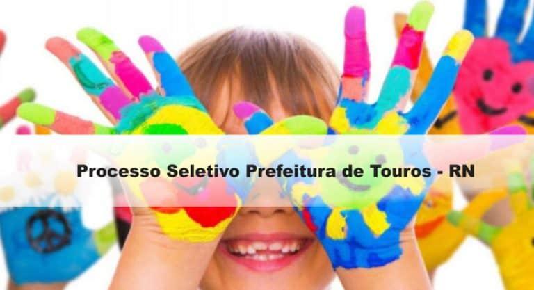 Processo Seletivo Prefeitura de Touros – RN: Inscrições abertas