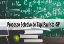 Processo Seletivo Prefeitura de Tupi Paulista (SP)