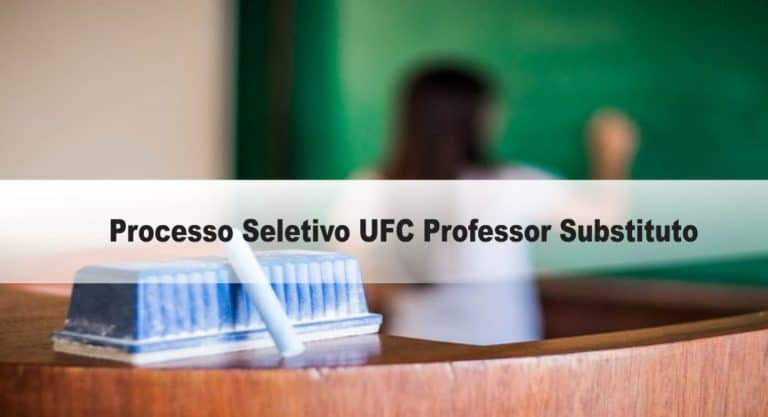 Processo Seletivo UFC Professor Substituto: Saiu Edital