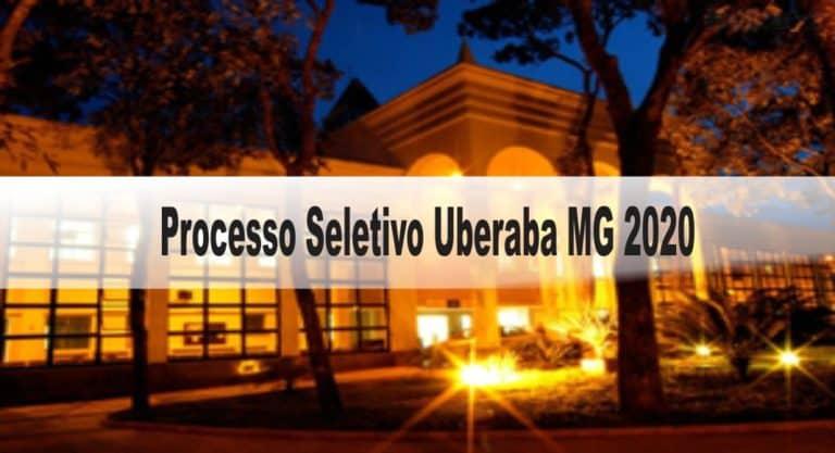 Processo Seletivo Uberaba MG 2020