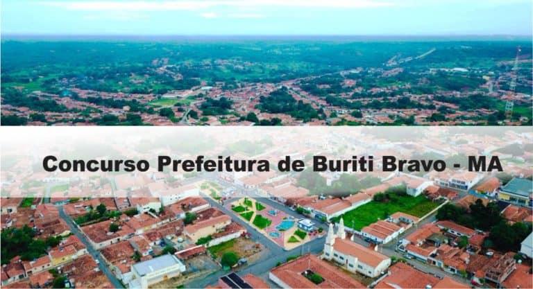 Concurso Prefeitura de Buriti Bravo – MA: Inscrições encerradas