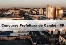 Concurso Prefeitura de Cambé - PR