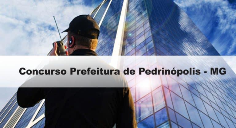 Concurso Prefeitura de Pedrinópolis – MG: Inscrições abertas