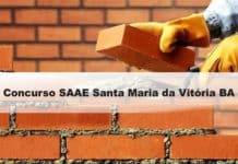 Concurso SAAE Santa Maria da Vitória BA