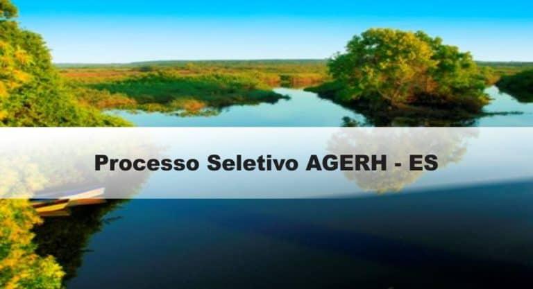 Processo Seletivo AGERH – ES