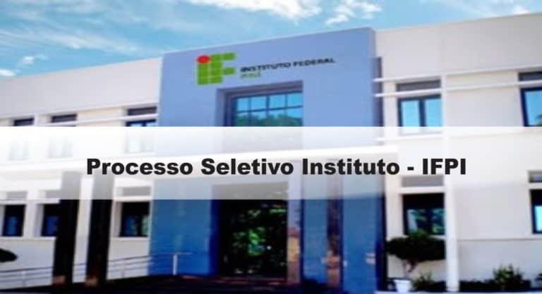 Processo Seletivo Instituto Federal de Educação, Ciência e Tecnologia do Piauí