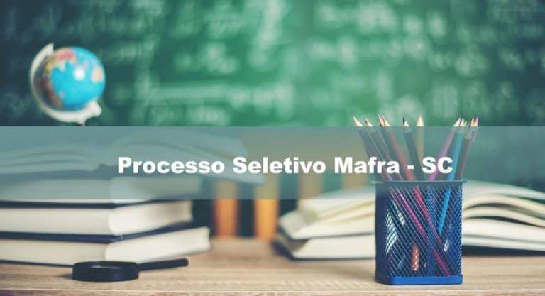 Processo Seletivo Mafra – SC