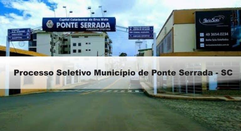 Processo Seletivo Município de Ponte Serrada – SC: Inscrições Abertas