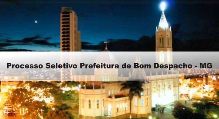 Processo Seletivo Prefeitura de Bom Despacho – MG: Provas dia 24 de janeiro de 2021