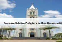 Processo Seletivo Prefeitura de Bom Despacho-MG