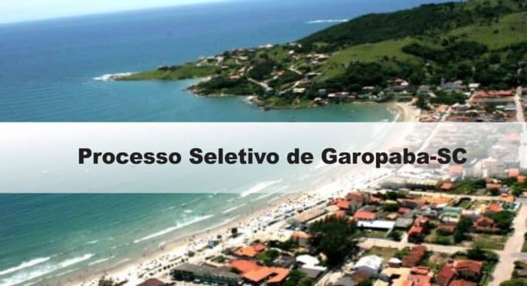 Processo Seletivo Prefeitura de Garopaba-SC (166 vagas): Provas dia 10/01/21
