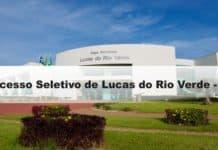 Processo Seletivo Prefeitura de Lucas do Rio Verde - MT
