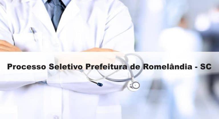 Processo Seletivo Prefeitura de Romelândia – SC