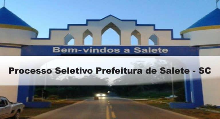 Processo Seletivo Prefeitura de Salete-SC: Provas dia 10/01/21