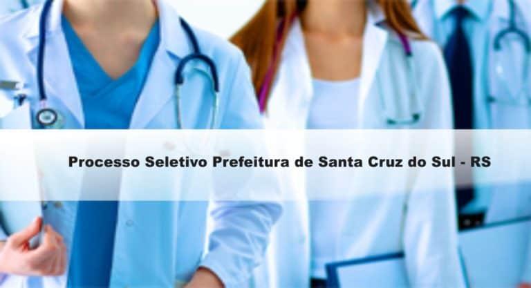 Processo Seletivo Prefeitura de Santa Cruz do Sul-RS