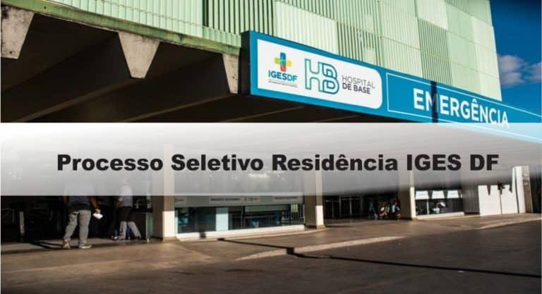 Processo Seletivo Residência IGES DF: Inscrições encerradas