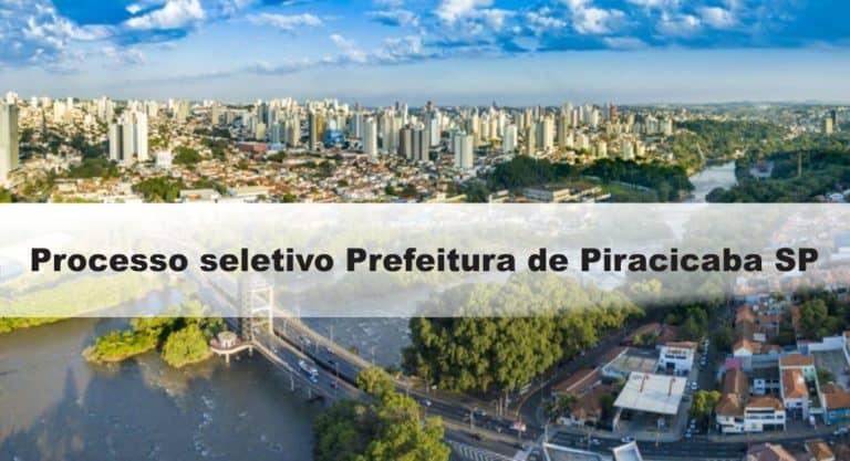 Processo Seletivo Prefeitura de Piracicaba SP: Inscrições encerradas