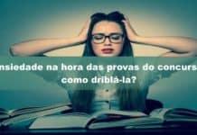 Ansiedade_na_hora_das_provas_do_concurso_como_driblá-la