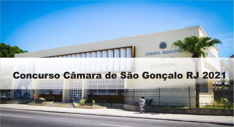 Concurso Câmara de São Gonçalo RJ 2021: Inscrições abertas com 74 vagas