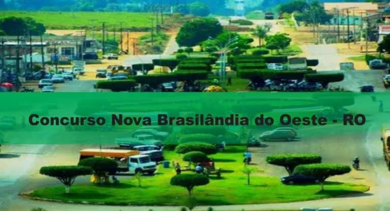 Concurso Nova Brasilândia do Oeste-RO 2020: Inscrições encerradas