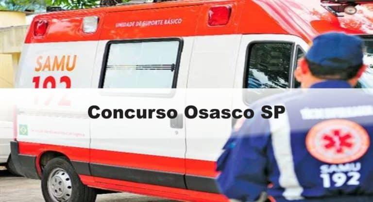 Concurso Osasco SP:  Inscrições abertas. com 70 vagas. VEJA!