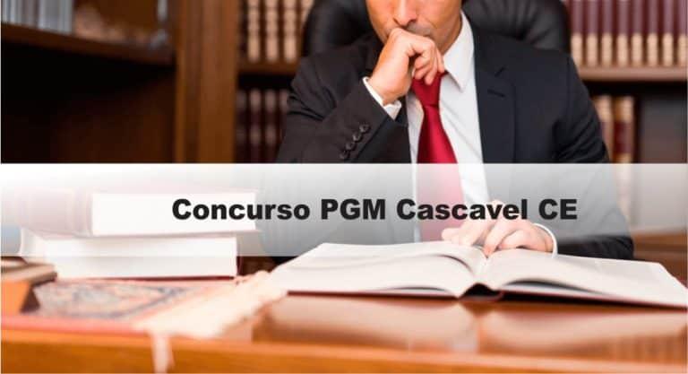 Concurso PGM Cascavel CE: Inscrições encerradas. VEJA!