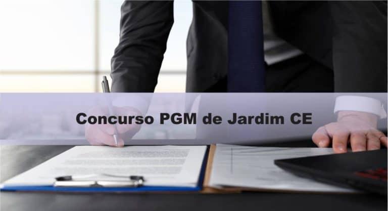 Concurso PGM de Jardim CE: Inscrições abertas. VEJA!