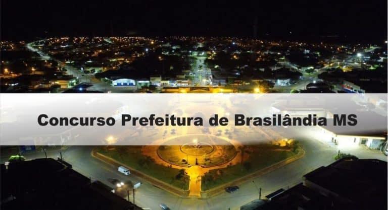 Concurso Prefeitura de Brasilândia MS: Inscrições Abertas