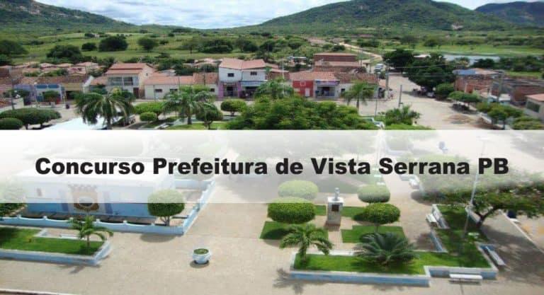 Concurso Prefeitura de Vista Serrana PB: Inscrições abertas. Confira!