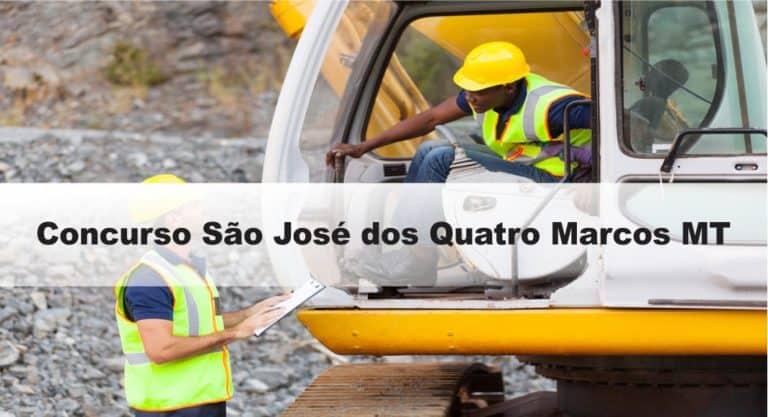 Concurso São José dos Quatro Marcos MT: Inscrições encerradas