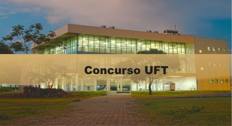 Concurso UFT: EDITAL PUBLICADO! Até R$ 5 mil. VEJA!